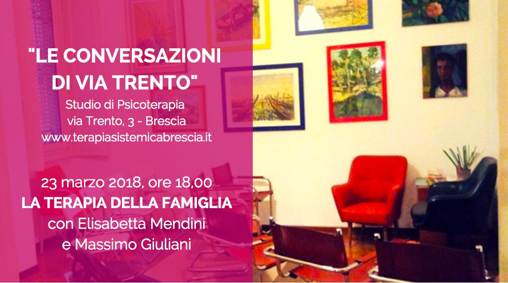 """Miniatura per l'articolo intitolato:""""Le conversazioni di via Trento"""": 23 marzo 2018, """"La terapia della famiglia"""""""